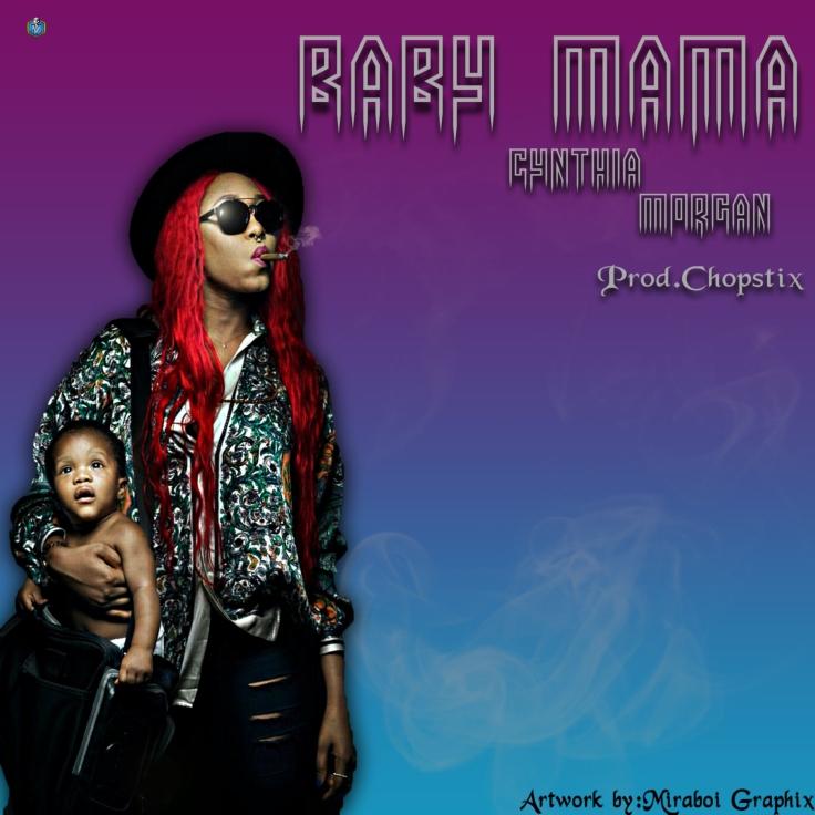 Cynthia morgan-Baby mama copy